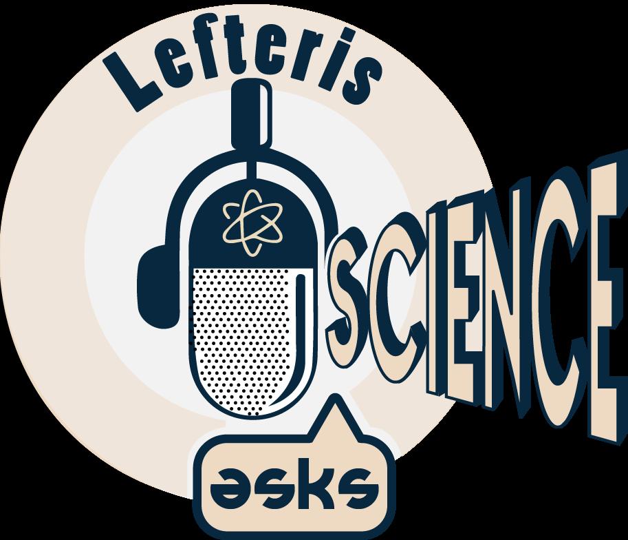 Lefteris asks science
